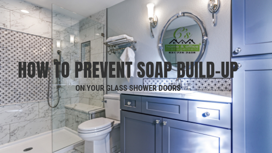 How To Prevent Soap Build Up On Your Gl Shower Doors